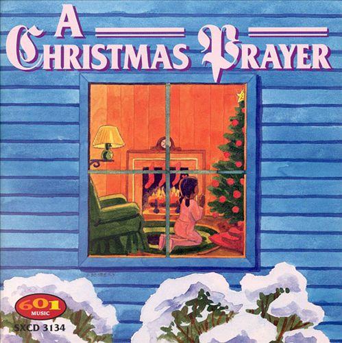 A Christmas Prayer [601]