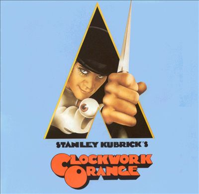 Stanley Kubrick's A Clockwork Orange (Music from the Soundtrack)