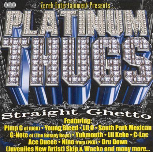 Platinum Thugs: Straight Ghetto