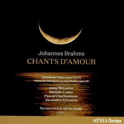 Johannes Brahms: Chants d'Amour