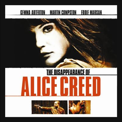 The Disappearance of Alice Creed [Original Motion Picture Soundtrack]