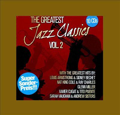 The Greatest Jazz Classics, Vol. 2