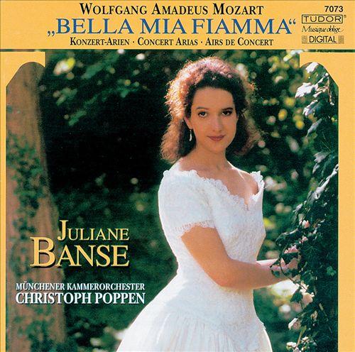 Bella Mia Fiamma: Concert Arias of Mozart