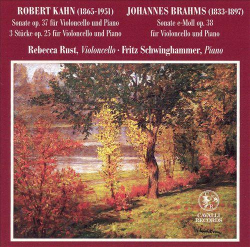Kahn, Brahms: Works for Cello
