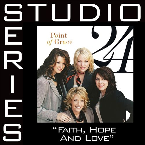 Faith, Hope & Love