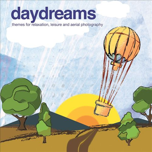 Daydreams: Themes for Relaxation, Leisure and Aerial Photography
