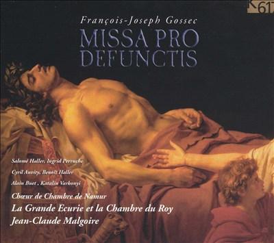 François-Joseph Gossec: Missa Pro Defunctis