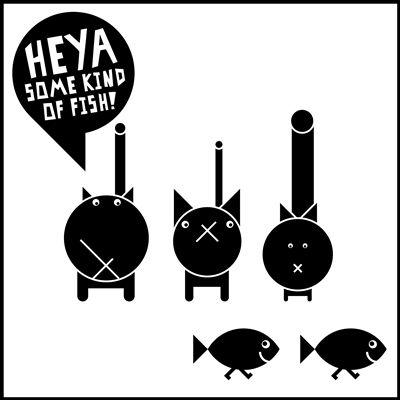 Heya Some Kind of Fish!