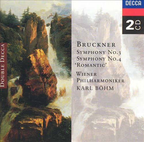 Bruckner: Symphony No. 3; Symphony No. 4