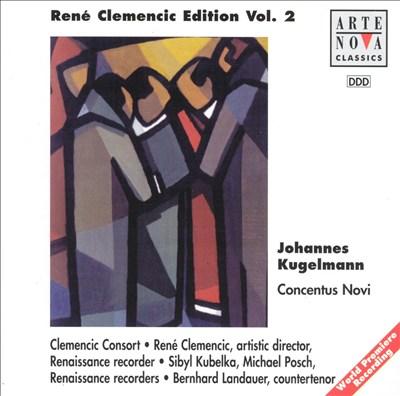 René Clemencic Edition Vol. 2: Johannes Kugelmann: Concentus Novi