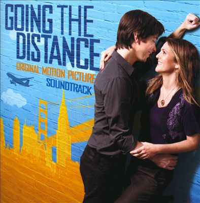 Going the Distance [Original Motion Picture Soundtrack]