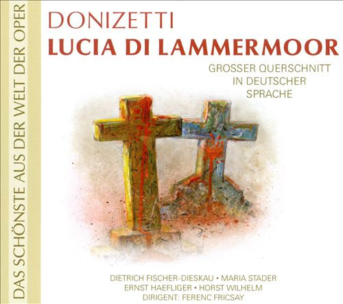Donizetti: Lucia di Lammermoor (In Deutscher Sprache)