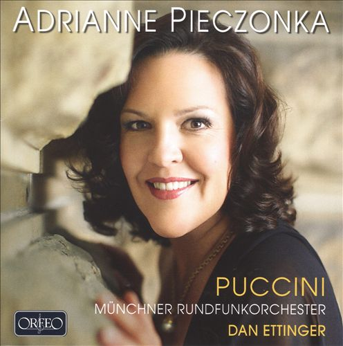 Adrianne Pieczonka Sings Puccini