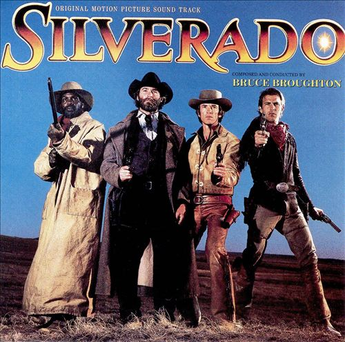 Silverado [complete Original Motion Picture Soundtrack]