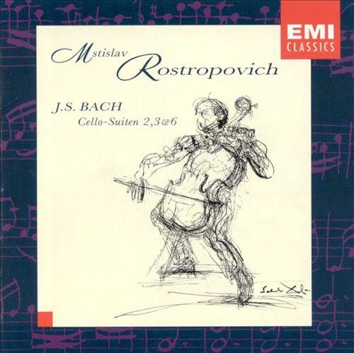 Bach: Cello Suites Nos. 2, 3, 6