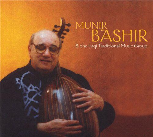 Munir Bashir and the Iraqui Traditional Music Ensemble