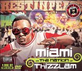 Miami and the Nation of Thizzlam