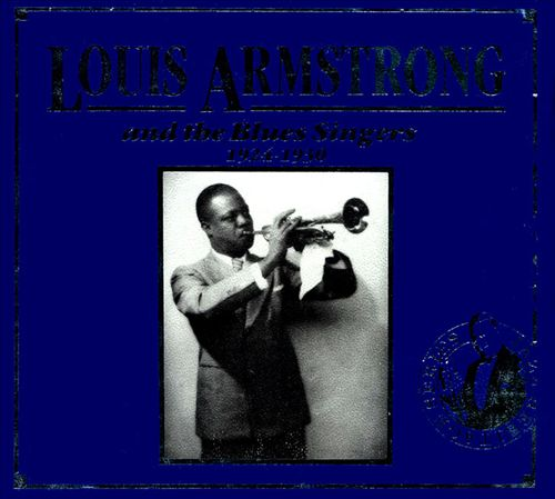 Louis Armstrong and the Blues Singers: 1924-1930