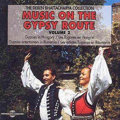 Music on the Gypsy Route, Vol. 2