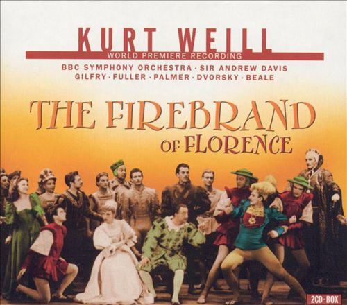 Kurt Weill: The Firebrand of Florence