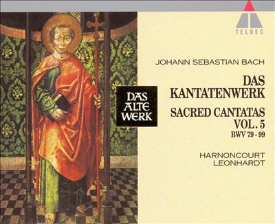 Bach: Sacred Cantatas, Vol. 5 - BWV 79-99