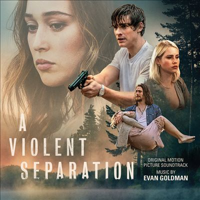 A Violent Separation [Original Motion Picture Soundtrack]