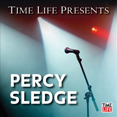 Time Life Presents: Percy Sledge