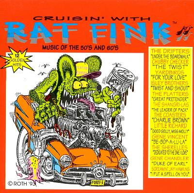 Cruisin' with Rat Fink: Music of the 50's and 60's