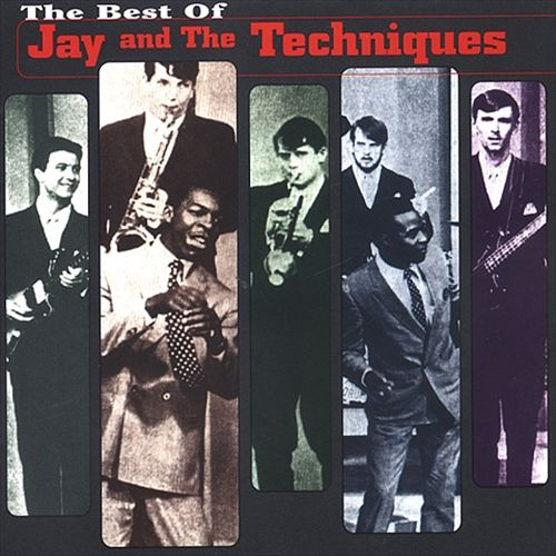 The Best of Jay and the Techniques