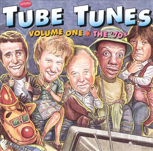 Tube Tunes, Vol. 1: The '70s