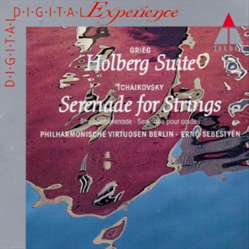 Grieg: Holberg Suite; Tchaikovsky: Serenade for Strings