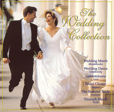 The Wedding Collection: Classical/Party/Love