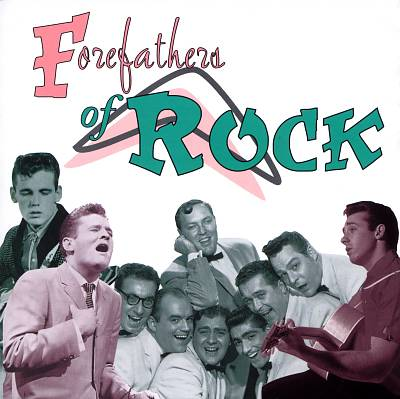 Forefathers of Rock