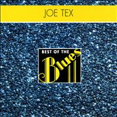 Best of the Blues: Joe Tex - Best of Joe Tex