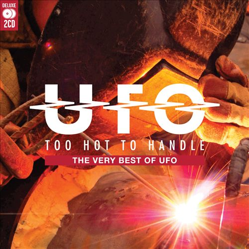 Too Hot To Handle: The Very Besy of UFO