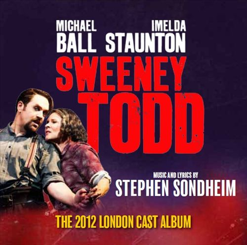 Sweeney Todd [2012 London Album]