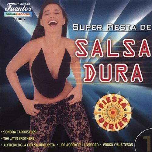 Super Fiesta Salsa Dura, Vol. 1