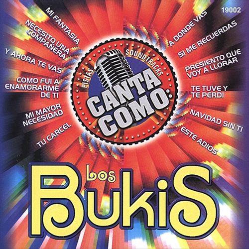 Canta Como: Los Bukis
