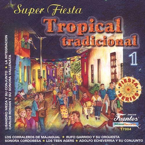 Super Fiesta Tropical Tradicional