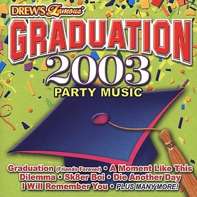 Drew's Famous Graduation 2003 Party Music