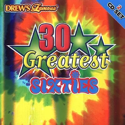Drew's Famous 30 Greatest Sixties
