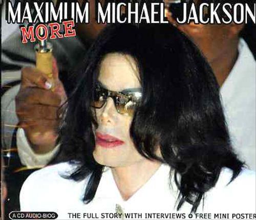 More Maximum Michael Jackson