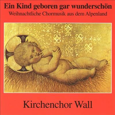 Ein Kind geboren gar wunderschön