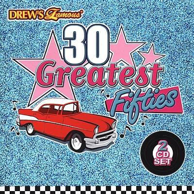 Drew's Famous 30 Greatest Fifties