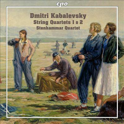 Dmitri Kabalevsky: String Quartets Nos. 1 & 2