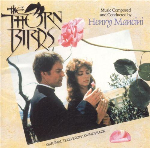 The Thorn Birds [Original TV Soundtrack]