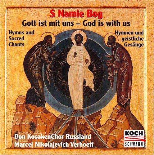 S Namie Bog: God is With Us