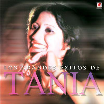 Los Grandes Exitos de Tania