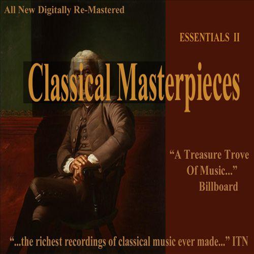 Classical Masterpieces: Essentials II