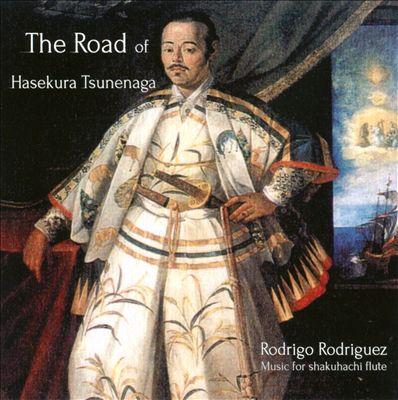 The Road of Hasekura Tsunenaga
